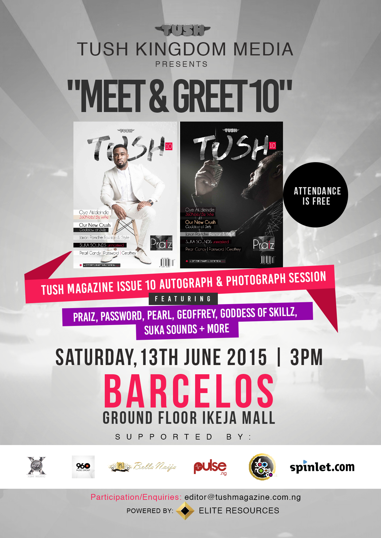 Tush Magazine Presents: Meet & Greet with Praiz, Suka Sounds, Goddess of Skills and others!