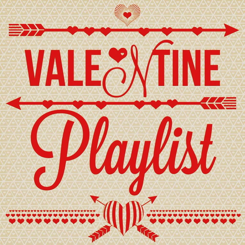 5 Songs For Your Valentine Playlist
