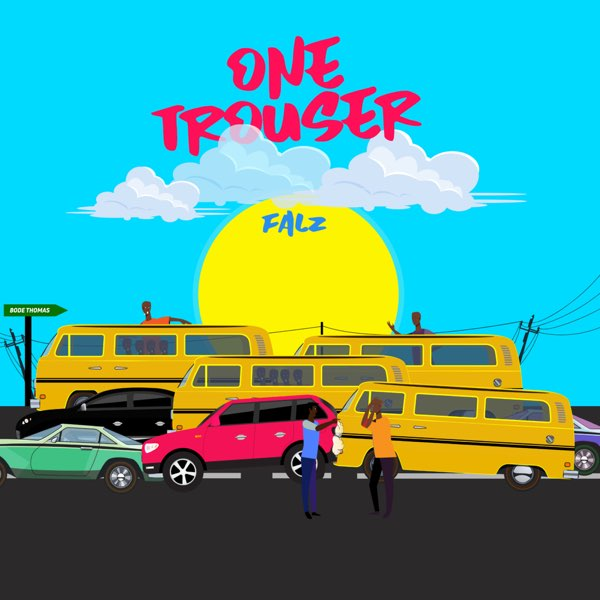 Channeling The Lagos Streets With 'One Trouser' By Falz