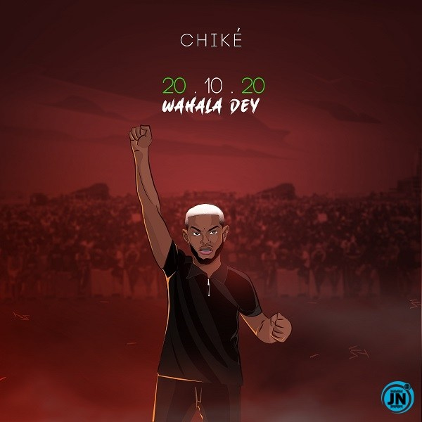 Capturing Impunity In A Song: A Review Of 'Wahala Dey' By Chike