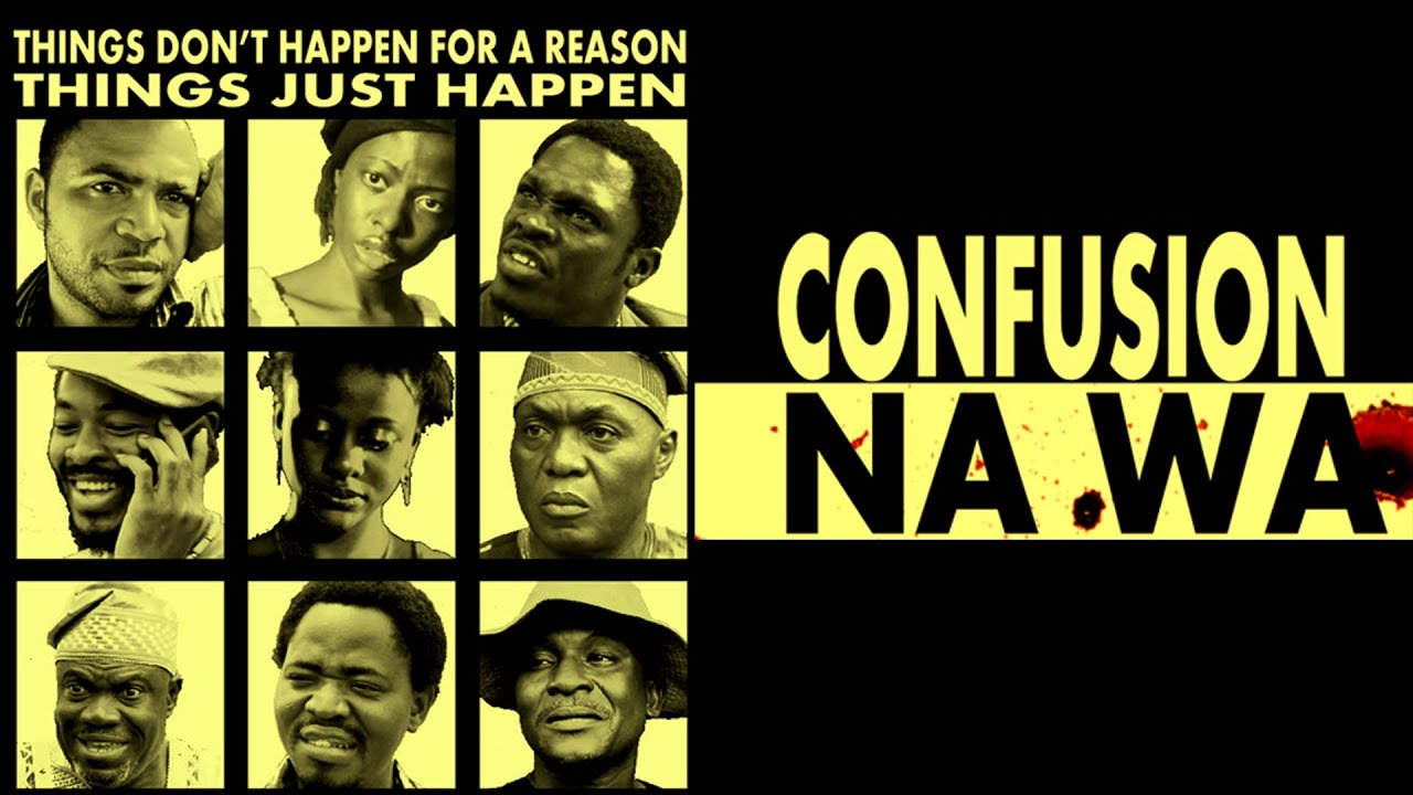 Confusion Na Wa; An Ensemble of the Most Peculiar Characters